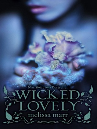 Book Review: Wicked Lovely by Melissa Marr