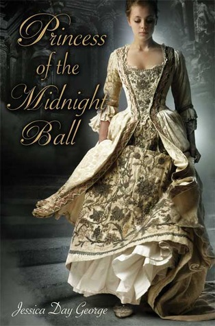 Book Review: Princess of the Midnight Ball by Jessica Day George