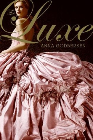 Book Review: The Luxe by Anna Godbersen