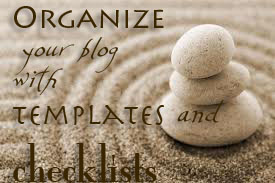 Organize Blog Templates Checklists