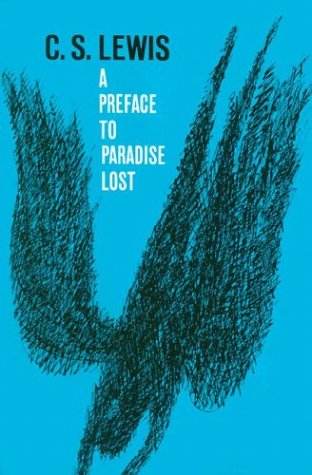Book Review: A Preface to Paradise Lost by C.S. Lewis
