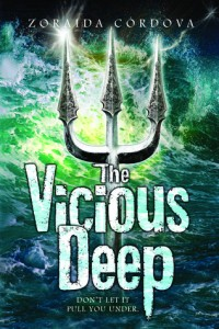 Book Cover for The Vicious Deep by Zoraida Cordova