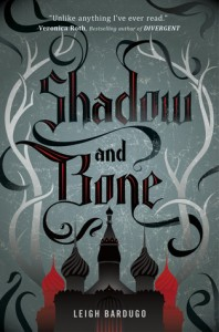 Cover for Shadow and Bone by Leigh Bardugo