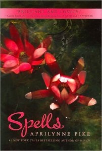 Book Cover for Spells by Aprilynne Pike