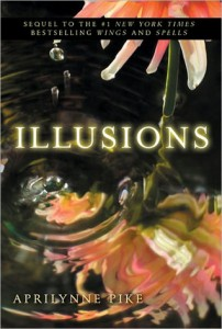 Book Cover for Illusions by Aprilynne Pike