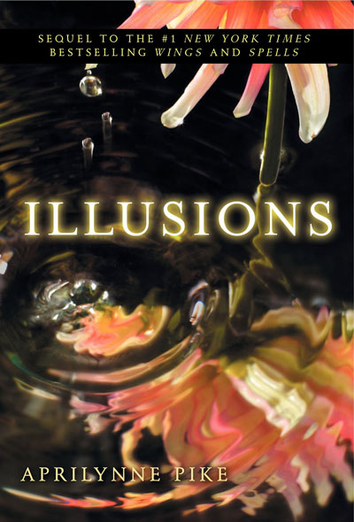 Book Review: Illusions by Aprilynne Pike