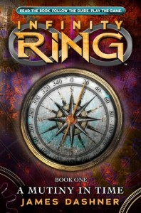 Book Cover for The Infinity Ring: Mutiny in Time by James Dashner