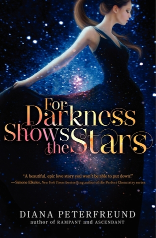 For Darkness Shows the Stars (For Darkness Shows the Stars #1)
