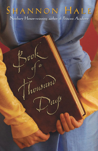 Book Review: Book of a Thousand Days by Shannon Hale