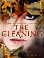 Book Cover for The Gleaning by Heidi R. Kiing
