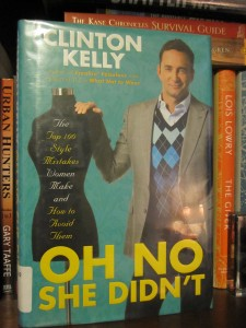 Book Cover for Oh No She Didn't by Clinton Kelly