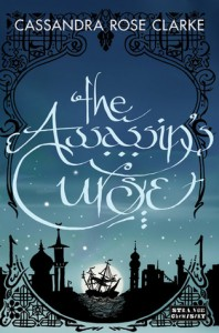 Book Cover for The Assassin's Curse by Cassandra Rose Clarke