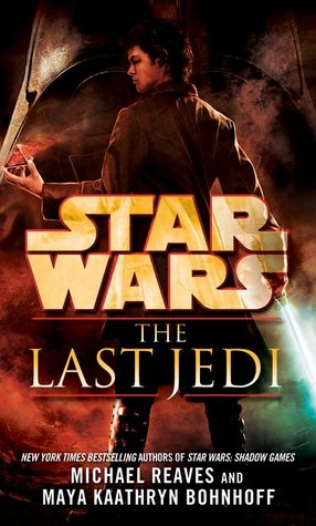 Book Review: The Last Jedi by Michael Reaves