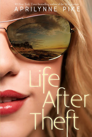 Life After Theft Book Cover by Aprilynne Pike