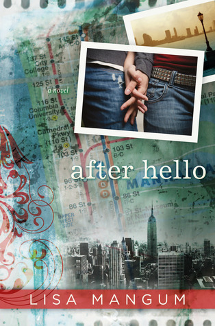 Book Review: After Hello by Lisa Mangum