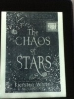 The Chaos of the Stars by Kiersten White