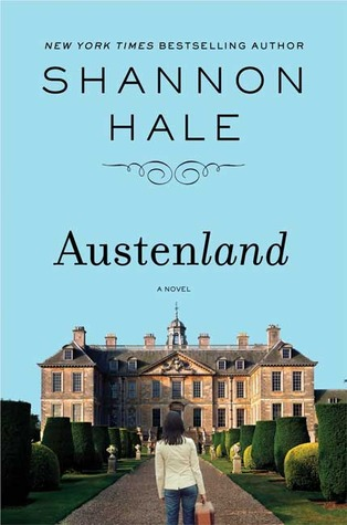 Book Review: Austenland by Shannon Hale