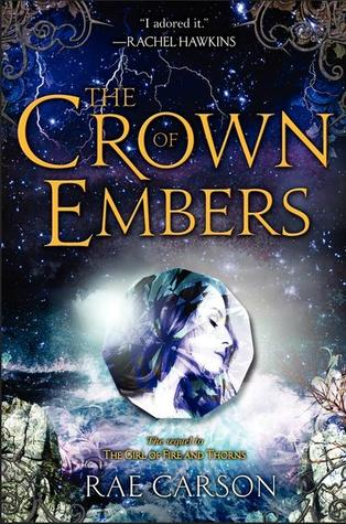 Book Review: The Crown of Embers by Rae Carson