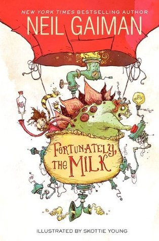 Book Review: Fortunately, the Milk by Neil Gaiman