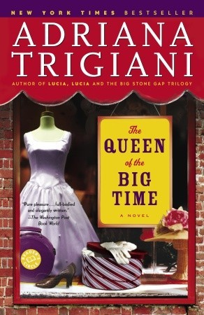 Audiobook Review: The Queen of the Big Time by Adriana Trigiani