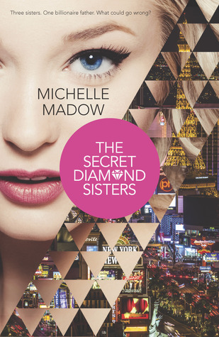 Book Review: The Secret Diamond Sisters by Michelle Madow