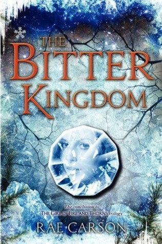 Book Review: The Bitter Kingdom by Rae Carson