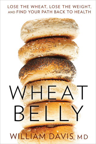 Audiobook Review: Wheat Belly by William Davis