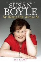 Woman I Was Born to Be by Susan Boyle