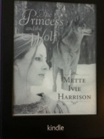 Princess and the Wolf by Mette Ivie Harrison