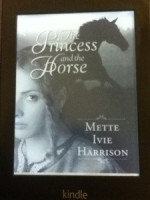 Princess and the Horse by Mette Ivie Harrison