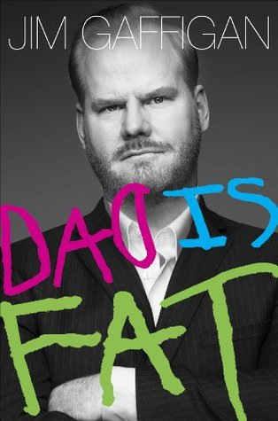Audiobook Review: Dad is Fat by Jim Gaffigan