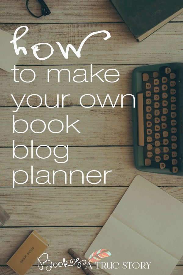 How-to-make-book-blog-planner