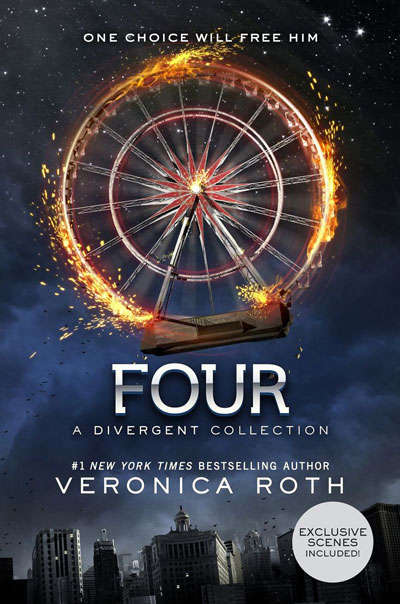 Four: A Divergent Story Collection by Veronica Roth