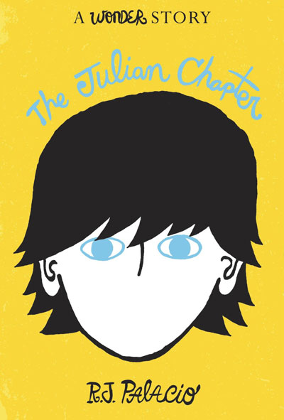 The Julian Chapter by R.J. Palacio