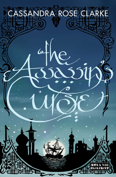 Book Review: The Assassin's Curse by Cassandra Rose Clarke