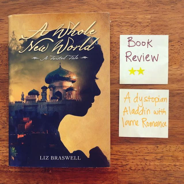 Book Review A whole New World Liz Braswell