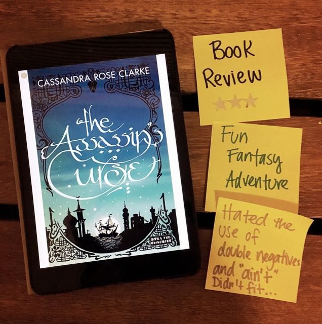 Book Review Assassin's Curse Cassandra Rose Clarke