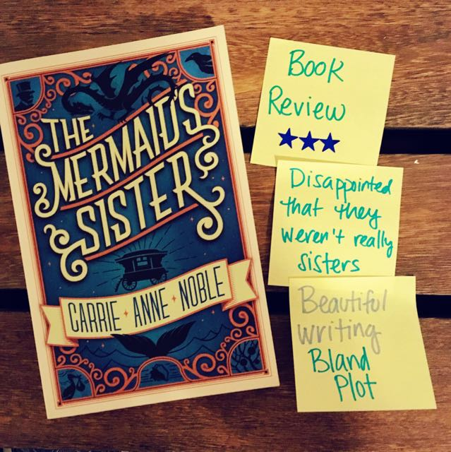 Book Review Mermaid's Sister Carrie Anne Noble